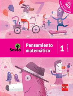 Issuu is a digital publishing platform that makes it simple to publish magazines, catalogs, newspapers, books, and more online. Easily share your publications and get them in front of Issuu's millions of monthly readers. Title: Savia Pensamiento matemático 1° primaria, Author: EDICIONES SM, Name: Savia Pensamiento matemático 1° primaria, Length: 224 pages, Page: 1, Published: 2018-02-02