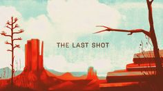 The Last Shot: animation using illustrated assets, motion textures, and parallaxing. Motion Video, Stop Motion, Animation Reference, Animation Film, Motion Design, After Effects, Westerns, Unity Tutorials, California Colors