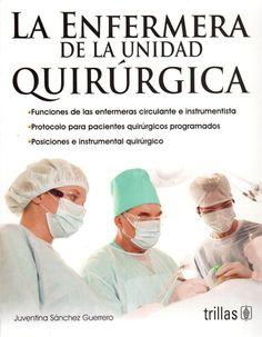 La enfermera de la unidad quirúrgica