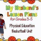 My Husband's Physical Education Lesson Plans: Basketball, Grades 3-5, BONUS Kindergarten Lesson! My husband is an elementary physical education t...