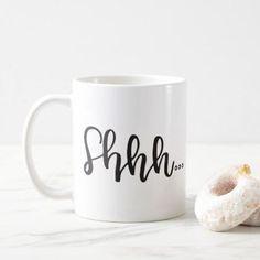 Shhh | Mug - classic gifts gift ideas diy custom unique