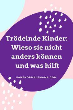 Trödelnder Kinder: Wieso sie nicht anders können und was hilft. #kindertrödeln #kinderlangsam #kindererziehung #trödelntipps