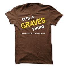 Its A Graves Thing