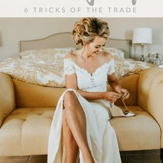 Getting Ready on Your Wedding Day: 6 Tricks of the Trade