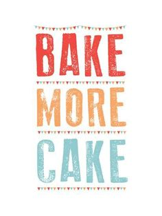 Bake More Cake Giclee Print by Moha London at AllPosters.com