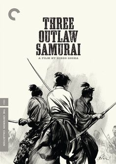 "Another classic of Japan's jidaigeki samurai cinema, Shiba, Sakura and Kikyo from Hideo Gosha's ""Three Outlaw Samurai"" (1964), Drawn by Greg Ruth"
