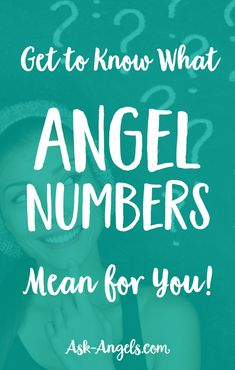 Get to Know What Angel Numbers Mean for You!