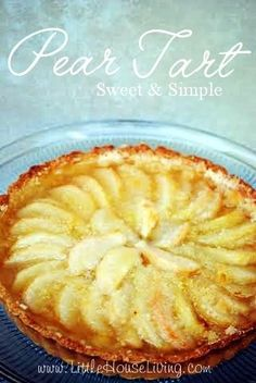 Pear Tart Recipe + Pear Dessert Recipes. This is such a great simple recipe. Perfect with fresh pears!