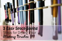 DIY for drying makeup brushes. Makeup, Beauty, and Health - Oh My!