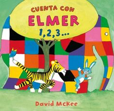 Count to 10 with Elmer in Spanish - a very simple Spanish-only book that is ideal to share with your baby or toddler.