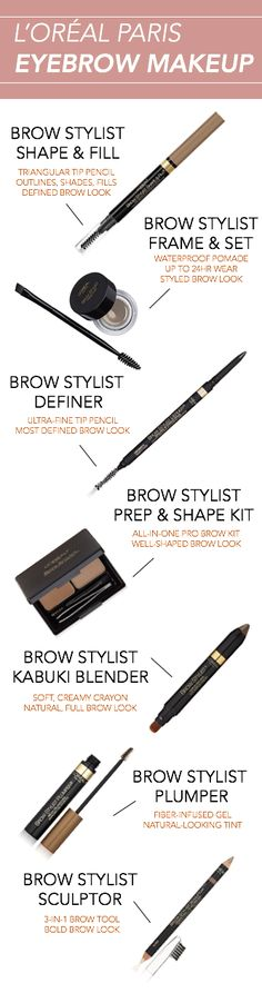 L'Oreal Brow Stylist eyebrow makeup products. A different product for every different type of brow look.
