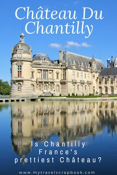 Is Château de Chantilly France's prettiest Château? Is Chantilly better than the palace of Versailles? Click here to find out what a beautiful castle Chantilly is! Expect romantic strolls on the island of love, a gorgeous library and a fantastic floating palace on a lake. Chantilly is a wonderful day trip from Paris and a great alternative to the palace of Versailles. #chantilly #daytrip #Château  via @MyTravelScrapbook
