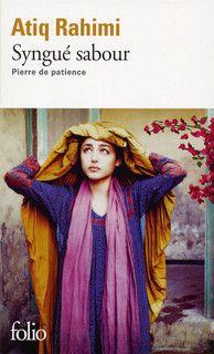 Syngué sabour, roman d'Atiq Rahimi / Gallimard