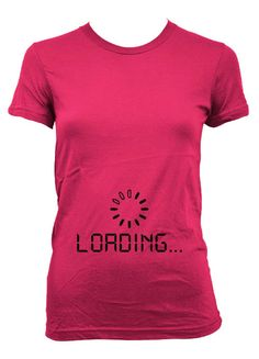 Baby Loading Maternity t shirt funny pregnancy door CrazyDogTshirts, $19.99