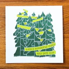 Find a Beautiful Place and Get Lost Trees Print | Assembleshop