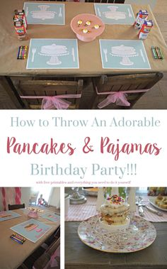 How to Throw and Adorable Pancake and Pajamas Birthday Party with FREE Printables!