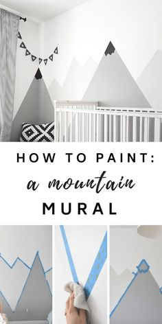 How to paint a #DIY #mountain #mural for a #kids #room or #nursery. Big impact on a budget! Great nursery decorating idea. #nurseryideas #diyhome #diyhomedecor #murals #featurewall #kidsrooms