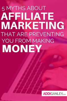 Check out these 5 common affiliate marketing myths and find out how they are preventing you from making money.Are you falling victim to any of these myths?
