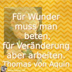 Fuer_Wunder__muss_man__beten___fuer_Veraenderung__aber_arbei.jpg