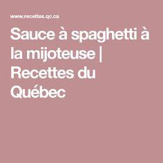 Sauce à spaghetti à la mijoteuse | Recettes du Québec