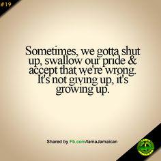 Quote #77 Sometimes We Gotta Shut Up