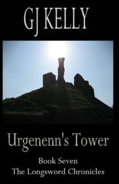 Download free Urgenenn's Tower (The Longsword Chronicles) (Volume 7) pdf