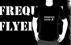 'Frequent flyer' T-Shirt by handcraftline Fishing, Tees, Cute, T Shirt, Stuff To Buy, Design, Supreme T Shirt, T Shirts, Tee Shirt