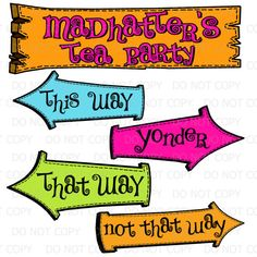 Printable DIY Madhatters Tea Party Sign and Arrows