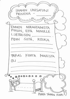 Unisatuni - satujen käsittelyn alkuun, kotitehtäväksi. Sheet Music, Therapy, Printables, Teaching, Writing, School, Peda, Learning, Education