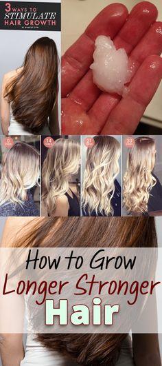 How to Grow Longer Stronger Hair