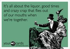 Super Funny Quotes About Friendship And Drinking Sarcasm Ideas Girls Weekend Quotes, Business Hashtags, Drinking Quotes, E Cards, Someecards, The Funny, Funny Shit, Funny Stuff, Funny Things
