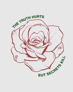 The truth hurts but secrets kill Words Quotes, Wise Words, Me Quotes, Sayings, 16 Tattoo, Hopeless Fountain Kingdom, Truth Hurts, Vampire Diaries, Beautiful Words