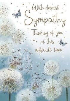 With Deepest Sympathy Card - Dandelions - 9 x Inches - Regal Publishing Words For Sympathy Card, Sympathy Prayers, Sympathy Greetings, Sympathy Quotes, Condolences Quotes, Happy Birthday Greeting Card, Happy Birthday Images, Greeting Cards, With Deepest Sympathy