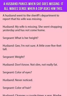 Funny Jokes To Make You LOL 👈🏻🍺😎😁👍 Hilarious Jokes & Humor - Clean Jokes, Dirty Jokes, Dad jokes & more. Funny Long Jokes, Funny Jokes For Adults, Funny Quotes, Hilarious Jokes, Stupid Funny, Funny Memes, Cop Jokes, Cops Humor, Husband Jokes
