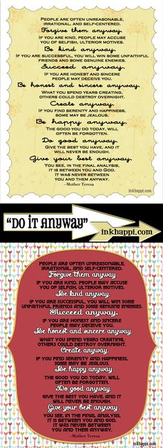 """Do It Anyway"" by Mother Teresa. Free Printables at inkhappi.com"