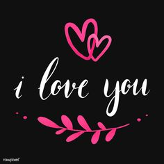 Images For Valentines Day, Valentine Words, I Love You Lettering, Calligraphy Text, Caligraphy, I Love You Images, Word Design, Husband Love, Love Wallpaper