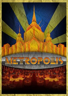 This is a poster I did for the Fritz Lang movie called Metropolis ; Art Deco Posters, Vintage Posters, Vintage Art, Poster Prints, Art Deco Period, Art Deco Era, Metropolis 1927, Metropolis Poster, Art Nouveau