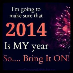 Count Down well on the way to 2014...Planning my Personal Life and Home Businesses to take the next level for 2014!!!