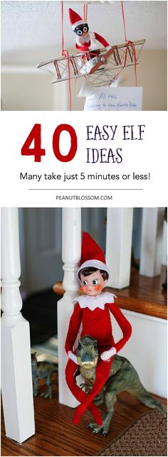 40 plus easy elf on the shelf ideas for Christmas! Most of these activities take just a few minutes to pull together and are sure to leave your kids in fits of giggles. Love the grand entrance suggestions!