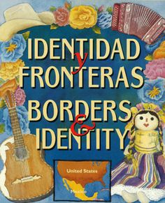 ¿Cómo se construye la identidad? Take a look at this special bilingual resource kit that explores the history of the Mexico-United States border. Learn about the Chicano movement and how identity is constructed in communities close to the border.