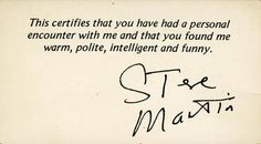 """This droll, dry wit is precisely what I would have expected: > > Although the title of """"best business card ever"""" may be held by this card: click for larger image Found by Matt Cutts in an old book purchased at a book sale."""