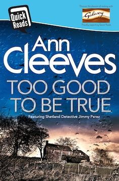 2016 WBN Selection: Too Good to Be True by Ann Cleeves (2016)
