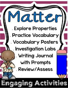 **Aligns to 2nd Grade NGSS - Structure and Properties of Matter**The activities in this package can be implemented in whole group during a Matter Unit, in small group science stations, or during your literacy block in literacy stations. This package includes:-vocabulary activity directions, 12 flashcards, and vocabulary posters-Matter Investigations: lab cards and reflection sheets for making play dough and Oobleck-All About Matter Writing Journal (11 prompts and a cover page)-Materials…