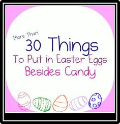 great ideas for things to put in Easter eggs besides candy