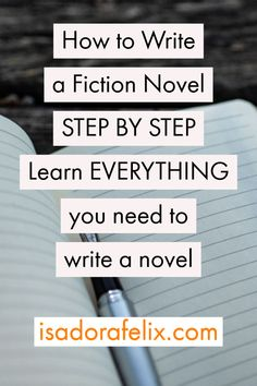 How to WRITE A FICTION NOVEL STEP BY STEP. Everything you need to write a novel. Learn how to write a book, how to start writing a book for beginners, how to finish writing a story, and more. Writing Images, Writing Quotes, Writing Advice, Writing A Book, Writing Prompts, Start Writing, Writing Ideas, English Writing, Writing Help