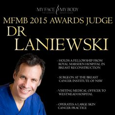 Thrilled to have Dr Laniewski on the judging panel for the MyFaceMyBody Awards 2015.