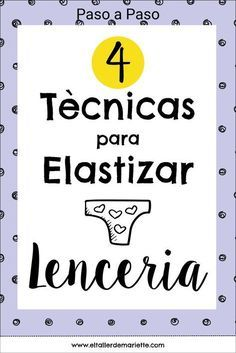 4 Elastische banden voor lenceria – Segunda Parte – Sewing, I can do – Home Recippe Sewing Projects For Beginners, Sewing Tutorials, Sewing Hacks, Sewing Patterns, Sewing Tips, Lingerie Patterns, Sewing Lingerie, Sewing Clothes, Diy Clothes