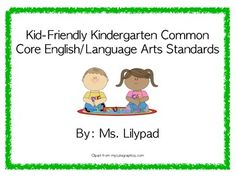 "Kid-Friendly ""I Can"" statement posters for ALL Kindergarten Common Core English/Language Arts Standards"
