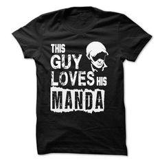 Cool THIS GUY LOVES HIS MANDA Shirts & Tees