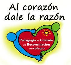 Pedagogía del cuidado y la reconciliación.  Es una forma innovadora de mejorar la convivencia y de incidir positivamente en la calidad académica